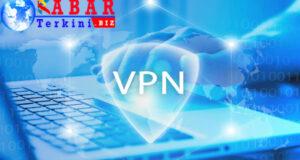 Pengertian, Fungsi VPN, dan Risiko Penggunaannya